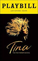 """Tina-The Tina Turner Musical"" Broadway 6/17/20-Contact Kay"" (details below)"
